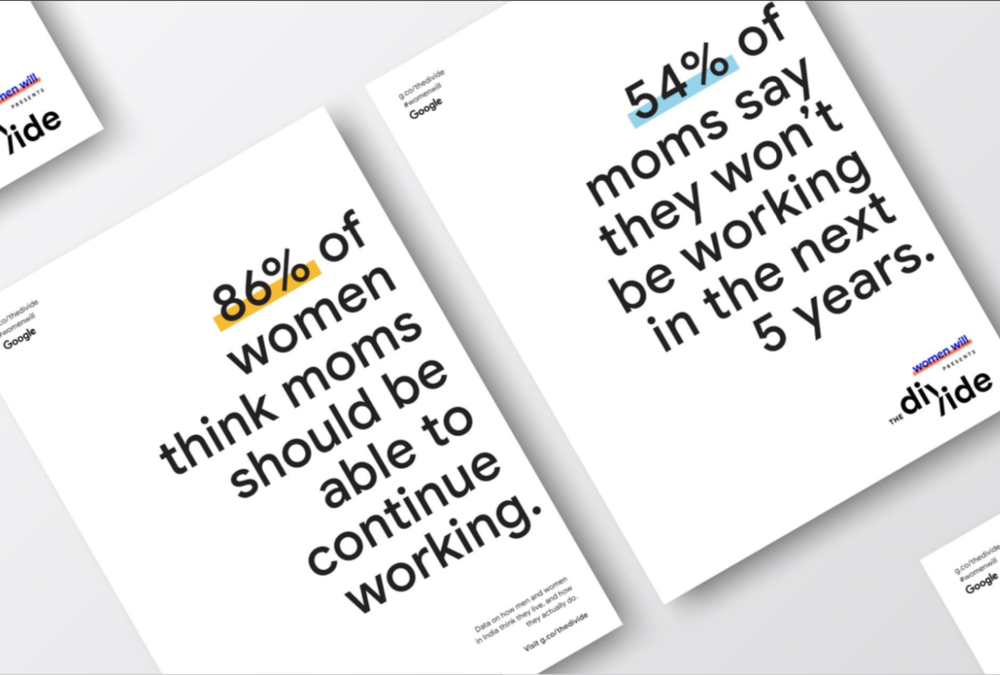 The BANs shown here are from Women Will, a Google initiative focused on economic empowerment for women. Source: shortyawards.com.