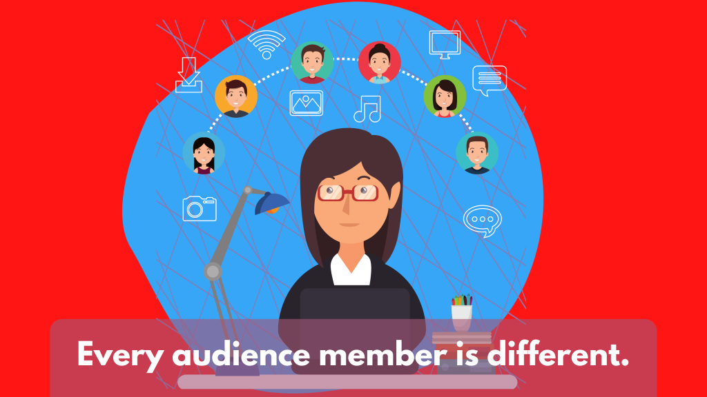 """Illustrated Image. """"Every audience member is different."""""""